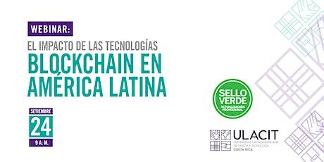 Sello Verde: El impacto de las tecnologías blockchain en América Latina entradas