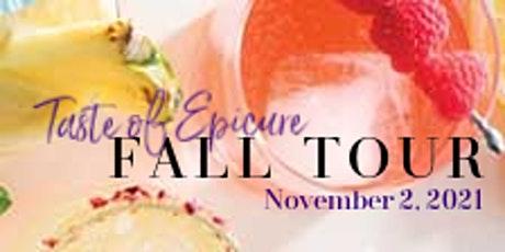 Taste of Epicure FALL TOUR 2021 tickets
