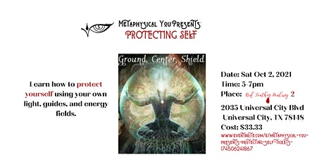Metaphysical You Presents:  Protecting Self tickets