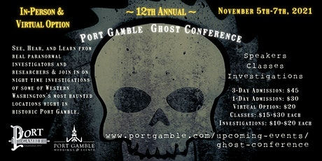 Port Gamble Ghost Conference 2021 tickets