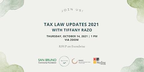 Tax Law Updates 2021 w/ Tiffany Razo tickets