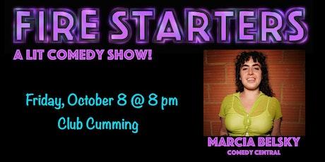 Fire Starters Present: A LIT Comedy Show! tickets