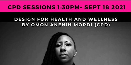 Design for Health and Wellness key note by Omon Anenih Mordi tickets