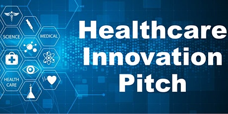 2021 Healthcare Innovation Pitch Competition tickets