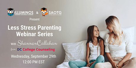 Less Stress Parenting Webinar:  Help! It's College Planning  Time! tickets