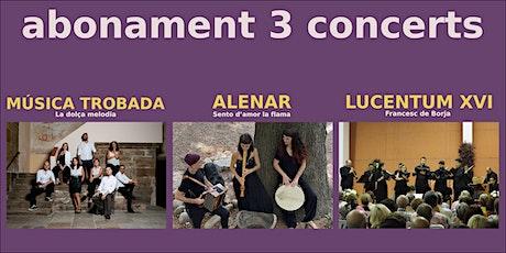 """Abonament 3 concerts del 7é Festival de Música Antiga """"La Vila del Joy"""" entradas"""