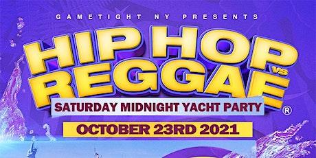 NYC Hip Hop vs Reggae® Midnight Saturday Cruise Skyport Marina Jewel tickets