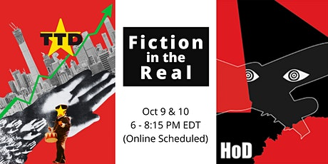 Fiction in the Real: Docufiction Theatre of TTD and HoD (Online Scheduled) tickets