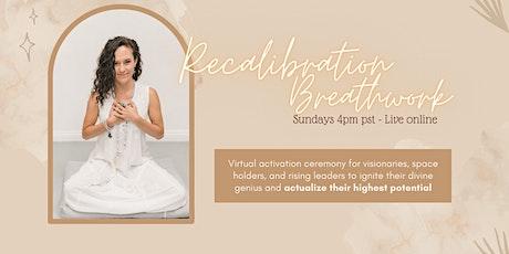 Recalibration Breathwork tickets