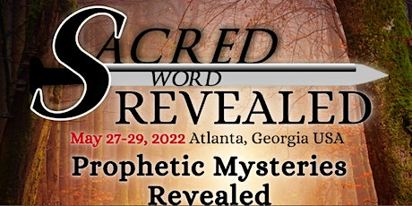 Sacred Word Revealed Conference 2022 tickets