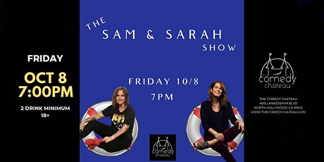 Sam and Sarah Show at The Comedy Chateau (10/8) tickets