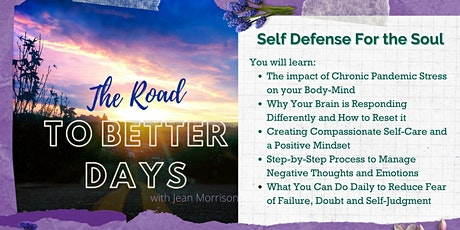 Self-Defense for the Soul Session: The Road To Better Days tickets