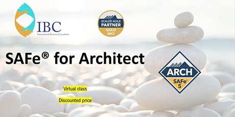 SAFe® for Architect 5.0 - Weekday Remote class (Singapore) tickets