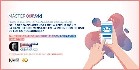 Master Class: Plataformas Online y Mensajes de Bioseguridad boletos