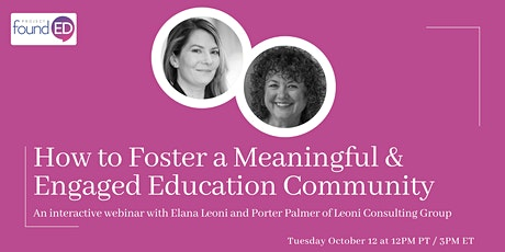 How to Foster a Meaningful & Engaged Education Community tickets