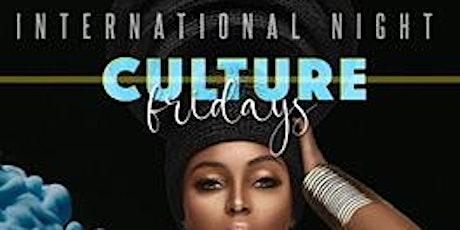CULTURE FRIDAYS - International Night tickets