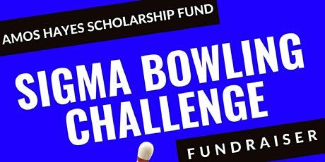 SIGMA BOWLING CHALLENGE tickets