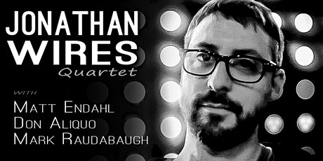 Jonathan Wires Quartet tickets