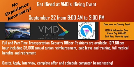 Get Hired at VMD Corp's Hiring Event on 9/22 - Airport Security tickets