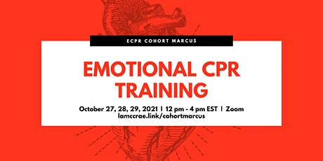 Emotional CPR Training Cohort Marcus tickets