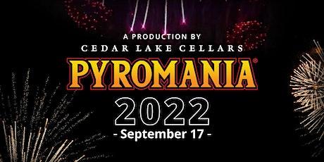 Pyromania 2022 tickets