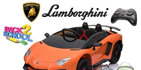 KIDS LAMBORGHINI CAR BACK 2 SKOOL GIVE AWAY tickets