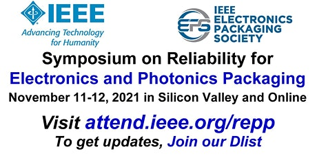 IEEE Annual Symposium on Reliability for Electronics & Photonics Packaging tickets