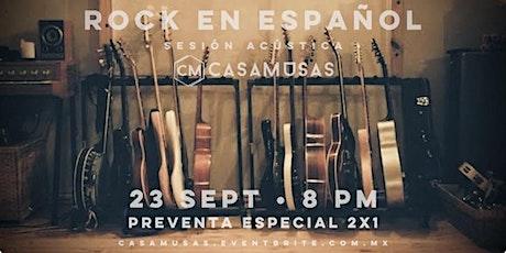ROCK EN ESPAÑOL · SESIÓN ACÚSTICA boletos