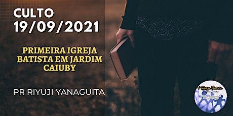 Culto Domingo - 19/09/2021 ingressos