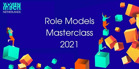 3rd edition Role Models Masterclass 2021 by Women in Tech Netherlands tickets