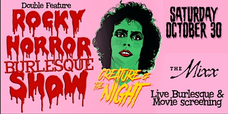 Double Feature ROCKY HORROR BURLESQUE PICTURE SHOW tickets
