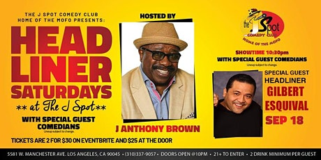 The J Spot Comedy Club Presents: Headliner Saturdays with Gilbert Esquival tickets