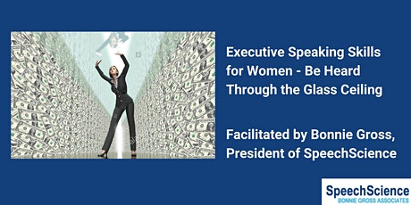 Executive Speaking Skills for Women - Facilitated by Bonnie Gross tickets