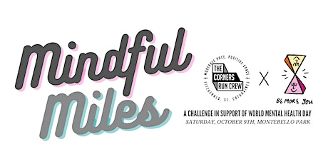 Mindful Miles - A Corners Event  In Support of World Mental Health Day tickets