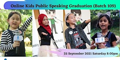 Online Kids Public Speaking Graduation by Johan Speaking Academy(Batch 109) biglietti