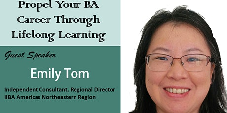 """""""Propel Your BA Career Through Lifelong Learning"""" by Emily Tom tickets"""