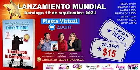 """Gran Lanzamiento del libro  """"Éxito y Felicidad"""" vol 2 - Fiesta Virtual entradas"""