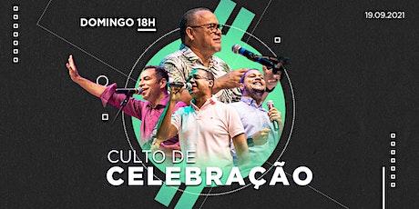 Culto de Celebração 19/09/2021 Noite - 18h ingressos