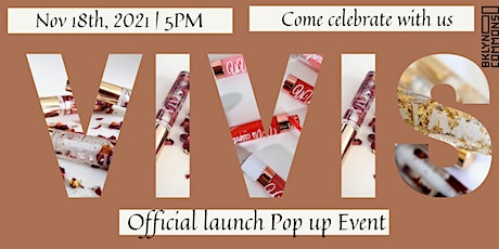 Vivis Cosmetics Official Launch pop up tickets