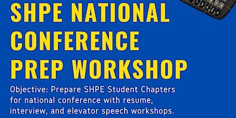 SHPE DFW National Conference Prep Workshop tickets