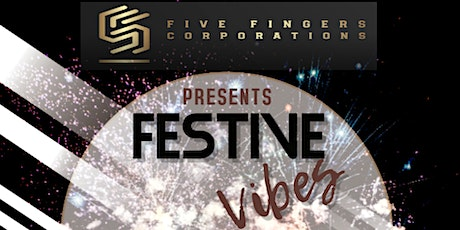 Festive Vibes tickets