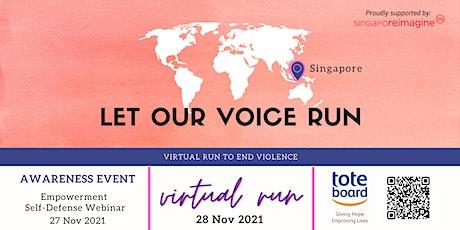 Let Our Voice Run 2021- Singapore (Virtual Run) tickets
