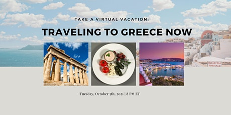 Virtual Vacation: Greece - What It's Like to Travel There Now tickets