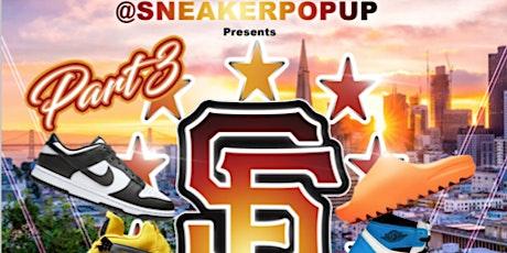 SF SneakerPopUp #3 X Spark Social SF tickets