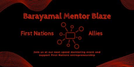 Barayamal Mentor Blaze tickets