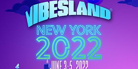 VIBESLAND FESTIVAL tickets