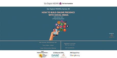 Go Digital MSME Series 45: How to Build Online presence with Social Media tickets