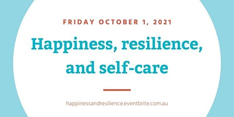 Happiness, resilience & self-care tickets