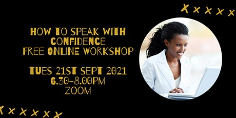 FREE  Public Speaking Workshop - How To Speak With CONFIDENCE tickets