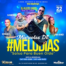Miercoles Salsa #Melodias En Queens New York Entrada Gratis! tickets